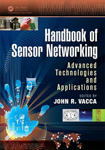 9781466569713: Handbook of Sensor Networking: Advanced Technologies and Applications