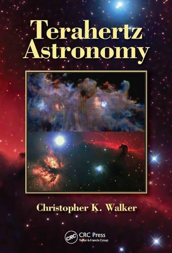 9781466570429: Terahertz Astronomy