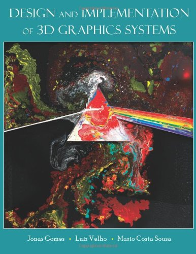 Design and Implementation of 3D Graphics Systems: GOMES, JONAS DE