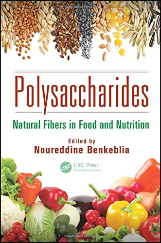 9781466571815: Polysaccharides: Natural Fibers in Food and Nutrition