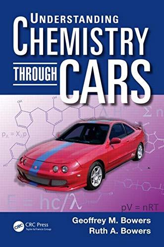 Understanding Chemistry Through Cars (Paperback): Geoffrey M. Bowers