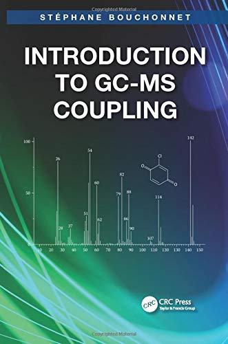 Introduction to GC-MS Coupling: Bouchonnet, Stephane