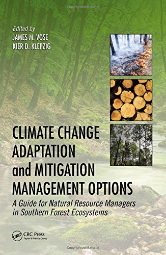 9781466572751: Climate Change Adaptation and Mitigation Management Options: A Guide for Natural Resource Managers in Southern Forest Ecosystems