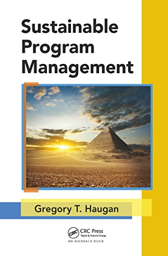 9781466575165: Sustainable Program Management (Best Practices and Advances in Program Management)