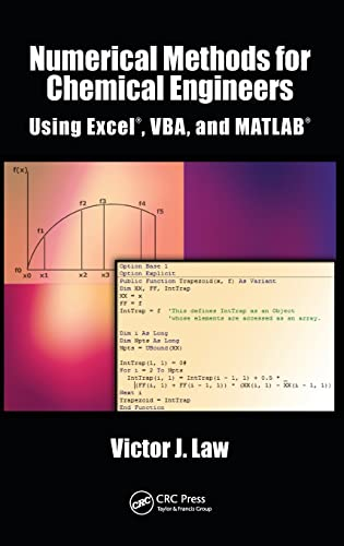 9781466575349: Numerical Methods for Chemical Engineers Using Excel, VBA, and MATLAB