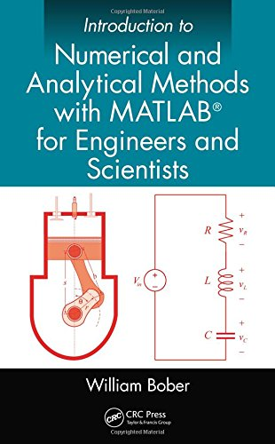 9781466576025: Introduction to Numerical and Analytical Methods with MATLAB® for Engineers and Scientists
