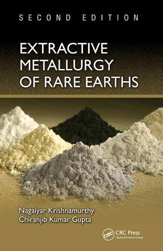 9781466576346: Extractive Metallurgy of Rare Earths, Second Edition