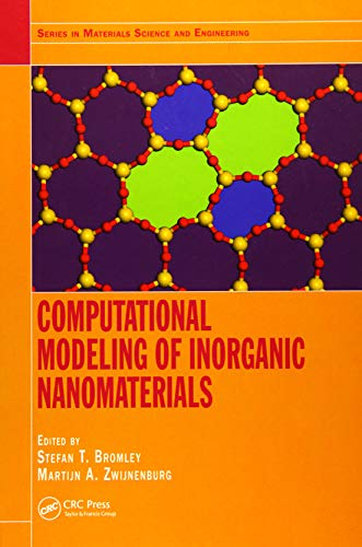 9781466576414: Computational Modeling of Inorganic Nanomaterials (Series in Materials Science and Engineering)