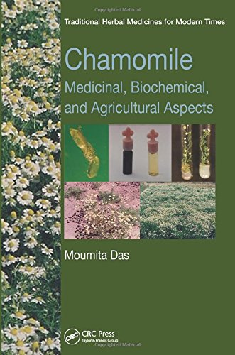 9781466577596: Chamomile: Medicinal, Biochemical, and Agricultural Aspects (Traditional Herbal Medicines for Modern Times)