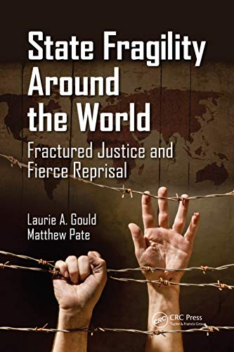 9781466577671: State Fragility Around the World: Fractured Justice and Fierce Reprisal