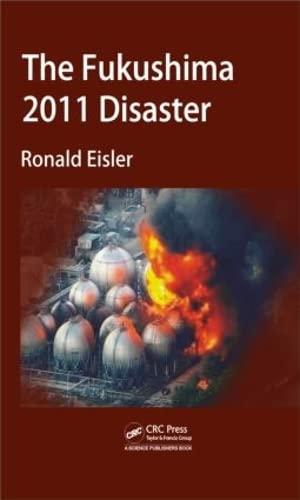 9781466577824: The Fukushima 2011 Disaster