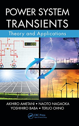 9781466577848: Power System Transients: Theory and Applications