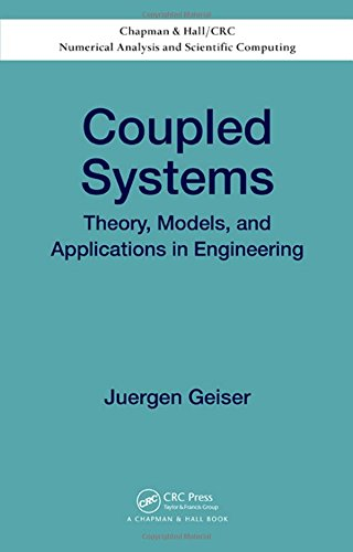 Coupled Systems: Theory, Models, and Applications in Engineering (Chapman & Hall/CRC ...