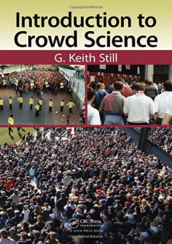 Introduction to Crowd Science: Still, G. Keith