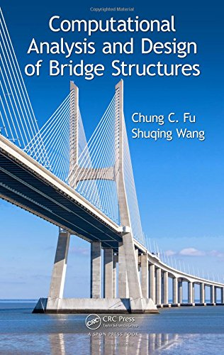 9781466579842: Computational Analysis and Design of Bridge Structures