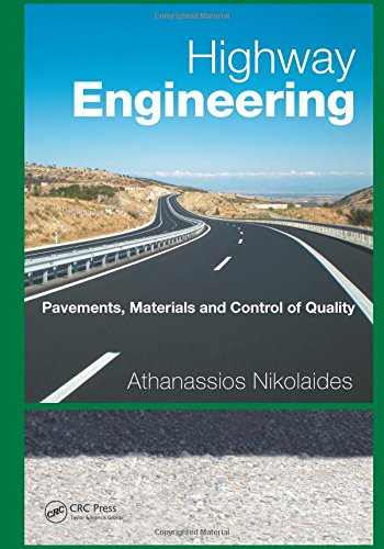 9781466579965: Highway Engineering: Pavements, Materials and Control of Quality