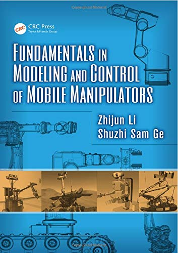 9781466580411: Fundamentals in Modeling and Control of Mobile Manipulators (Automation and Control Engineering)