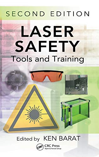 9781466581371: Laser Safety: Tools and Training, Second Edition (Optical Science and Engineering)