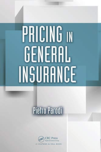 9781466581449: Pricing in General Insurance