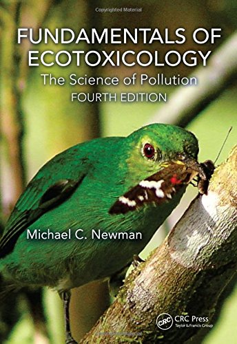 9781466582293: Fundamentals of Ecotoxicology: The Science of Pollution, Fourth Edition