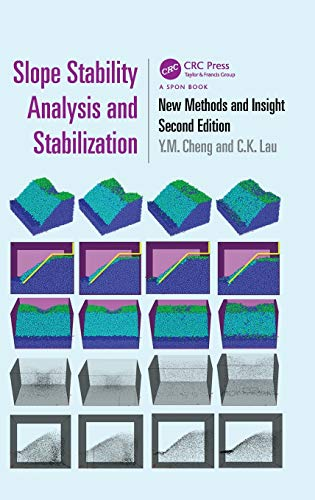 Slope Stability Analysis and Stabilization: New Methods and Insight, Second Edition: Cheng, Y. M.; ...