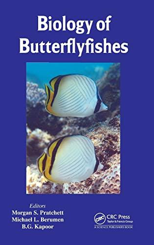 Biology of Butterflyfishes: Morgan S. Pratchett