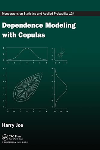 9781466583221: Dependence Modeling with Copulas (Chapman & Hall/CRC Monographs on Statistics & Applied Probability)