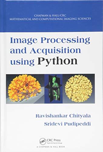Image Processing and Acquisition using Python: Sridevi Pudipeddi, Ravishankar