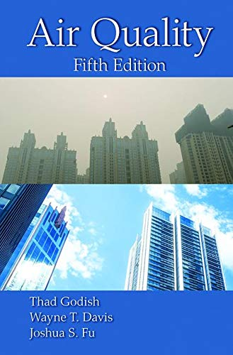 Air Quality, Fifth Edition Format: Hardcover: Godish, Thad