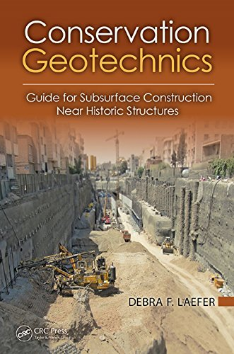 9781466584471: Conservation Geotechnics: A Guide for Subsurface Construction Near Historic Structures