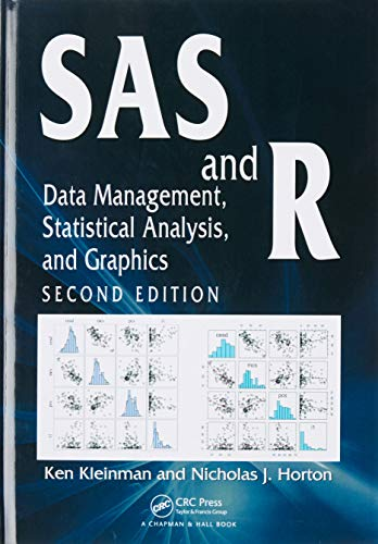 9781466584495: SAS and R: Data Management, Statistical Analysis, and Graphics, Second Edition