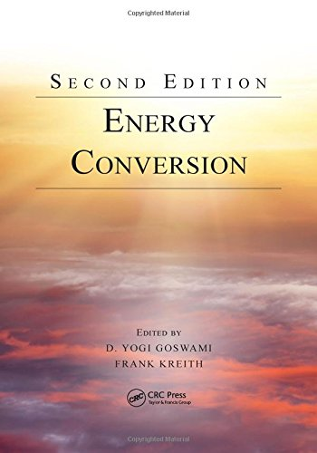 9781466584822: Energy Conversion, Second Edition (Mechanical and Aerospace Engineering Series)