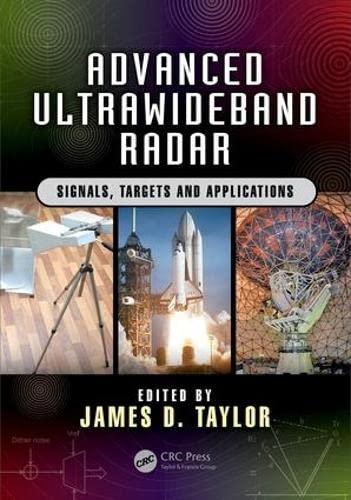 9781466586574: Advanced Ultrawideband Radar: Signals, Targets, and Applications (Force Drawing Series)