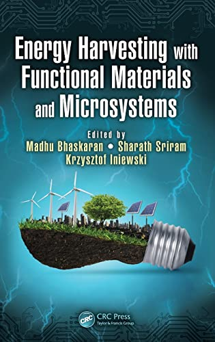 Energy Harvesting with Functional Materials and Microsystems (Devices, Circuits, and Systems): CRC ...