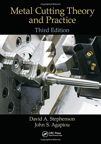 9781466587533: Metal Cutting Theory and Practice, Third Edition