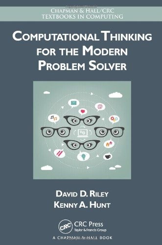 9781466587779: Computational Thinking for the Modern Problem Solver (Chapman & Hall/CRC Textbooks in Computing)