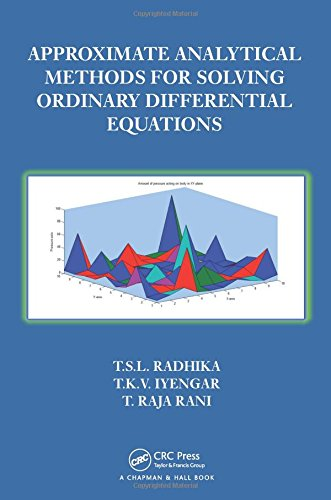 Approximate Analytical Methods for Solving Ordinary Differential Equations: Radhika, T.S.L; Iyengar...