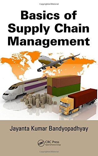 9781466588929: Basics of Supply Chain Management