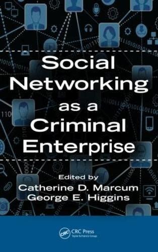 9781466589797: Social Networking as a Criminal Enterprise