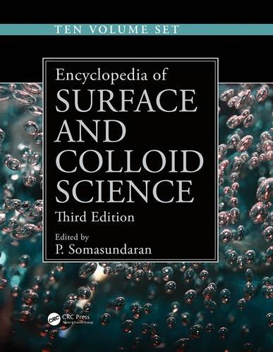 9781466590458: Encyclopedia of Surface and Colloid Science, Third Edition - Ten Volume Set (Print Version)
