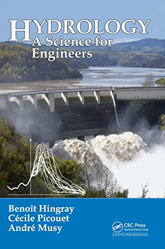 9781466590595: Hydrology: A Science for Engineers