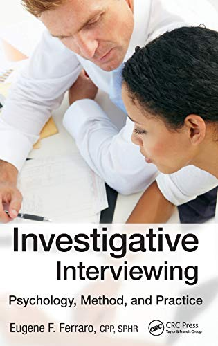 9781466590861: Investigative Interviewing: Psychology, Method and Practice