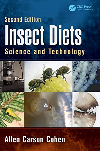 9781466591943: Insect Diets: Science and Technology, Second Edition
