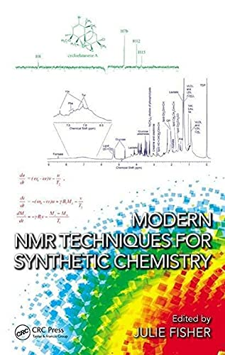 Modern NMR Techniques for Synthetic Chemistry (New Directions in Organic & Biological Chemistry...