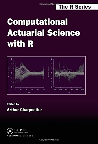 9781466592599: Computational Actuarial Science with R (Chapman & Hall/CRC The R Series)