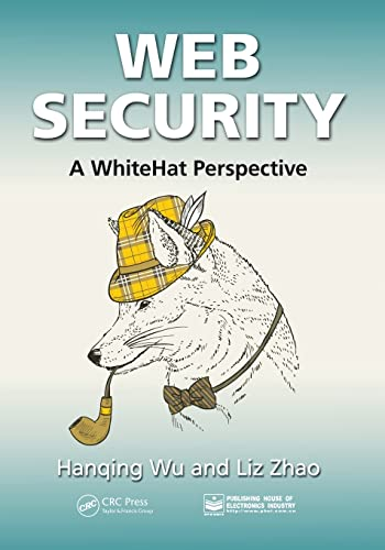 9781466592612: Web Security: A WhiteHat Perspective