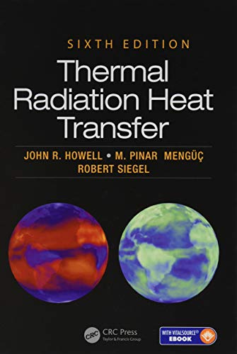 9781466593268: Thermal Radiation Heat Transfer, 6th Edition