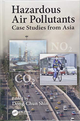 9781466593565: Hazardous Air Pollutants: Case Studies from Asia