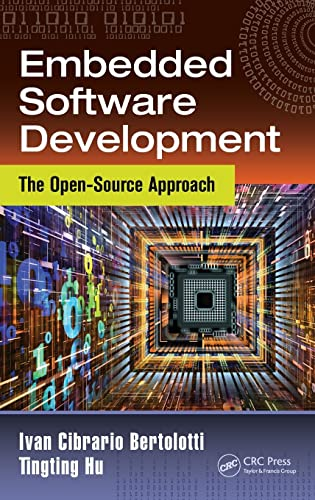 9781466593923: Embedded Software Development: The Open-Source Approach (Embedded Systems)