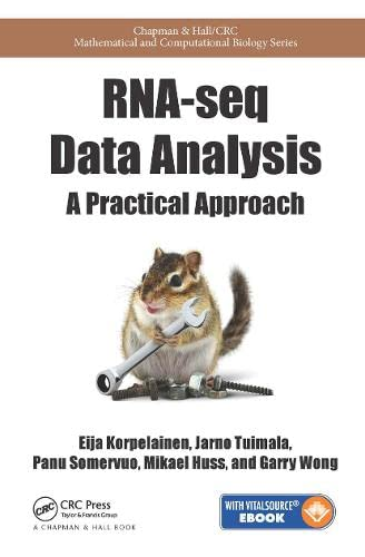 9781466595002: RNA-seq Data Analysis: A Practical Approach (Chapman & Hall/CRC Mathematical and Computational Biology)